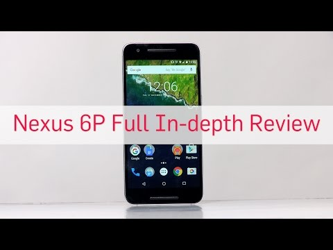 Nexus 6P Full In-depth Review