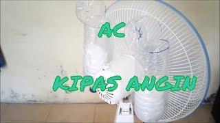 Membuat AC Kipas Angin