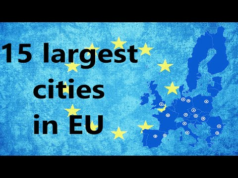 TOP 15 LARGEST CITIES IN EUROPEAN UNION