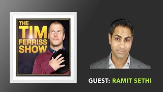 Ramit Sethi Interview: Part 1 (Full Episode) | The Tim Ferriss Show (Podcast)