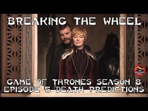 Download Game of Thrones Season 8:  Episode 5 Death Predictions