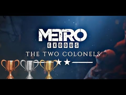 Metro Exodus: The Two Colonels - Dodge Master Trophy