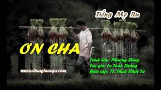 Ơn Cha - Phương Dung