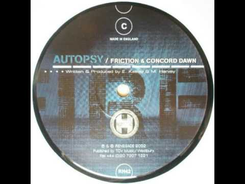 Friction & Concord Dawn - Autopsy