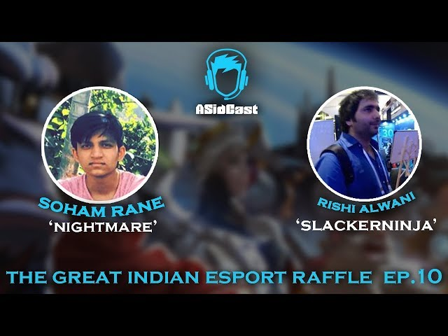 The Great Indian Esport Raffle ft. Rane and Rishi Alwani | Ep#9