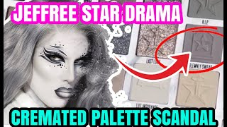 JEFFREE STAR CREMATED PALETTE DRAMA PLEASE STOP!
