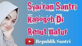 Gambar cover Syairan Santri Salafi | Kabogoh Di Reubut Batur | Sya'ir Sunda