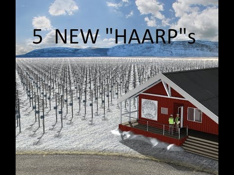 6/27/2018 -- Europeans build 5 HAARP type arrays -- Earthqua