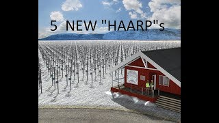 6/27/2018 -- Europeans build 5 HAARP type arrays -- Earthquakes then begin striking nearby