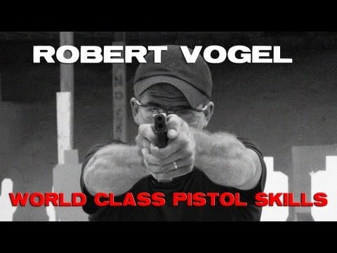 Make Ready with Robert Vogel: Building World Class Pistol Skills