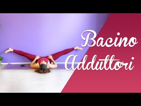Yoga - Flessibilità Bacino E Adduttori