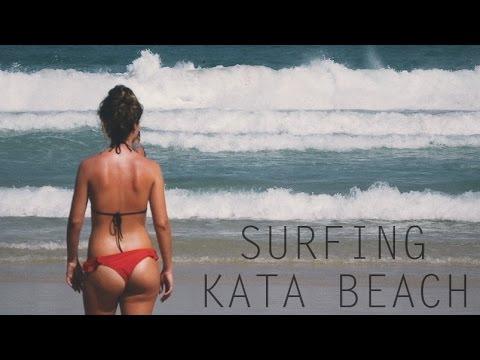 Surfing Kata Beach, Phuket, Thailand // Summer 2016