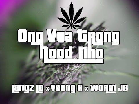 Ông vua trong hood nhỏ - Lăng LD ft Young H ft Worm JB