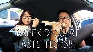 Greek Dessert Taste Tests!