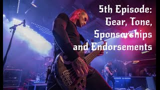 Episode 5: Gear, Tone, Sponsorships and Endorsements