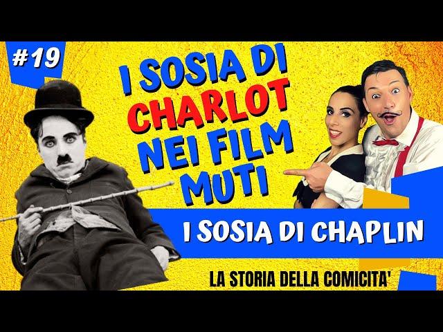 I SOSIA DI CHARLIE CHAPLIN storia del cinema