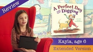 A Perfect Day for Digging Extended Version - Kid Book Review