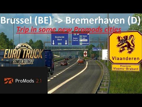 Euro Truck Simulator 2: Promods 2.1: Brussel (BE) - Bremerhaven (D) Timelapse