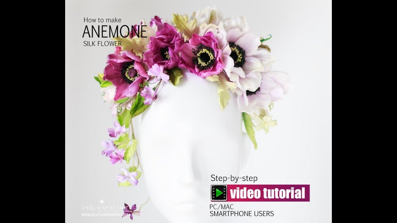 Diy Silk Anemone Video Tutorial Youtube