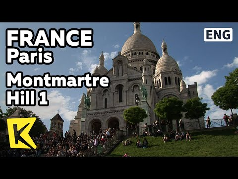 【K】France Travel-Paris[프랑스 여행-파리]몽마르트르 언덕 1 샤크레 쾨르 성당/Montmartre Hill 1/Sacred Heart Cathedral