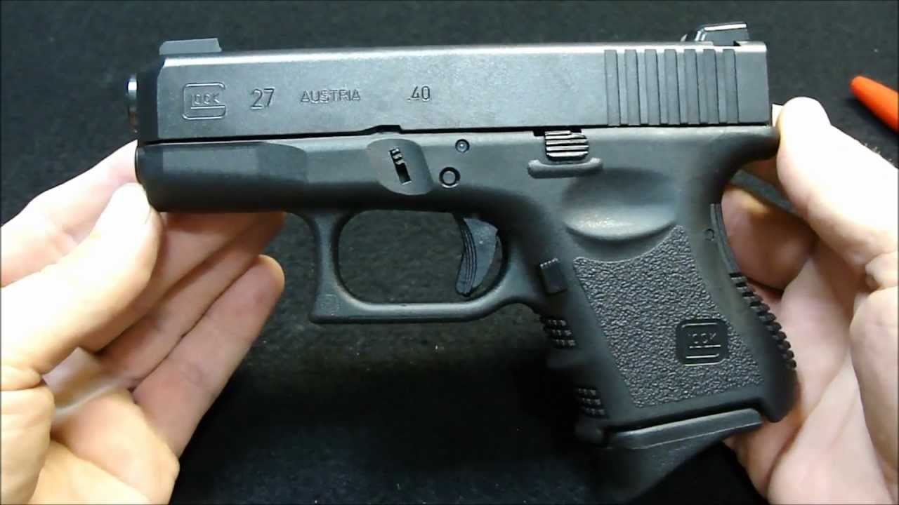 Glock 27 40 Cal Compact Pistol Intended Edc Youtube