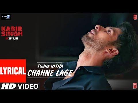 lyrical:-tujhe-kitna-chahne-lage-|-kabir-singh-|-mithoon-feat.-arijit-singh-|-shahid-kapoor,-kiara-a