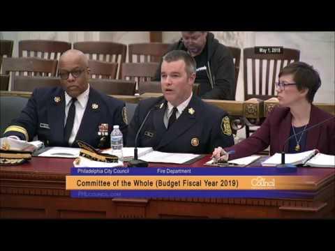 FY2019 Budget Hearing - Philadelphia Fire Department  5-1-2018