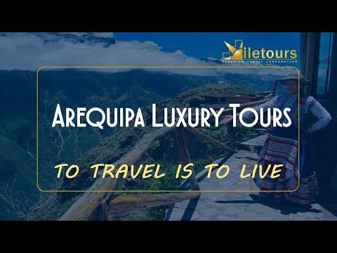 Arequipa Luxury Tours