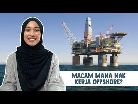 Macam Mana Nak Kerja Offshore?