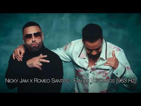 Nicky Jam x Romeo Santos – Fan de Tus Fotos [963 Hz]