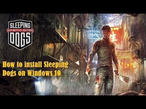 How to Install Sleeping Dogs on Windows 10 thumbnail