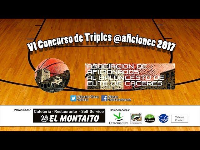 VI Concurso de Triples @aficioncc 2017