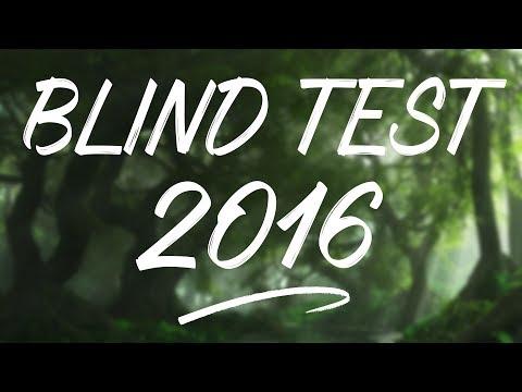 LE BLIND TEST 2016! (50 TITRES)