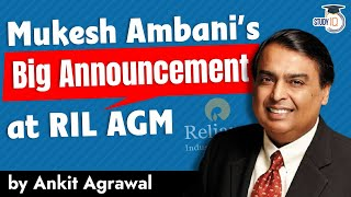 Reliance AGM 2021 - Key highlights of all Big Announcements by Mukesh Ambani