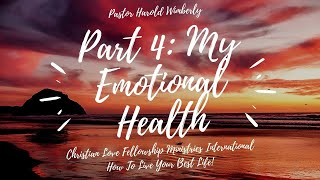 How To Live Your Best Life | Part 4: My Emotional Health