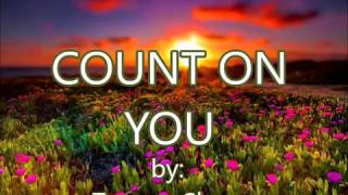 Count On You -by- Tommy Shaw Created By:zairah