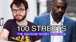 100 Streets | Squidge Rugby Film Club