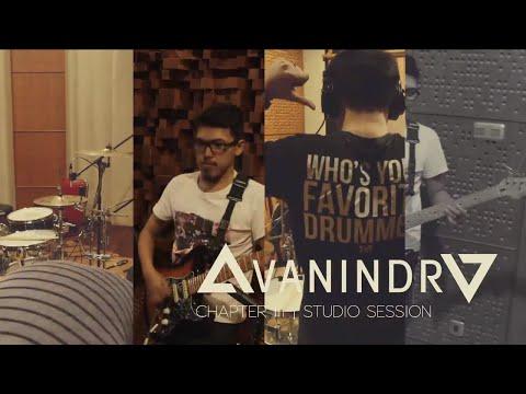 Avanindra Diary - Chapter III (Studio Session)