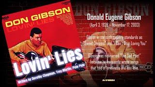 Don Gibson - Lovin Lies (1970) YouTube Videos
