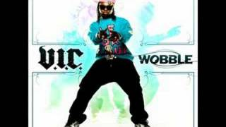 Repeat youtube video V.I.C. - Wobble