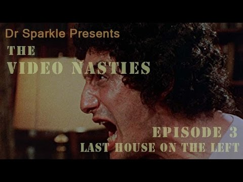 The Video Nasties Episode 3: Last House on the Left