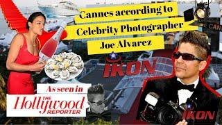 Cannes 2019 According to Joe Alvarez | CANNES FILM FESTIVAL | CELEBRITY PHOTOGRAPHER