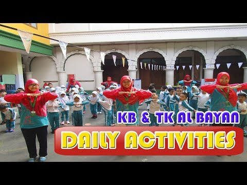 Daily Activities in KB TK Al Bayan Islamic School