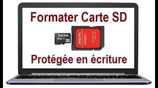 Comment Formater une Carte SD protégée en écriture