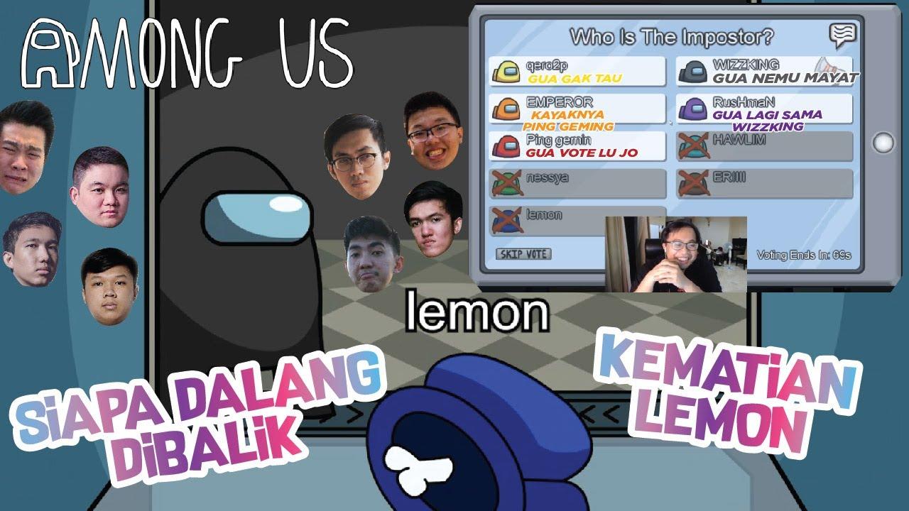 Siapa Pembunuhnya Lemon? - Among Us Indonesia Ft. Geng Kapak, RRQ Lemon, Emperor, Luminaire dll