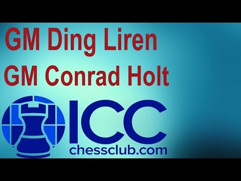 ♚ GM Ding Liren 丁立人 vs GM Conrad Holt ☆ Chess Blitz Matchup Internet Chess Club ☆ October 25 2015