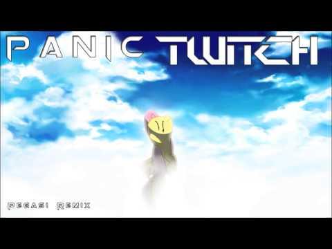 Twitch - Pegasi (Panics Remix)