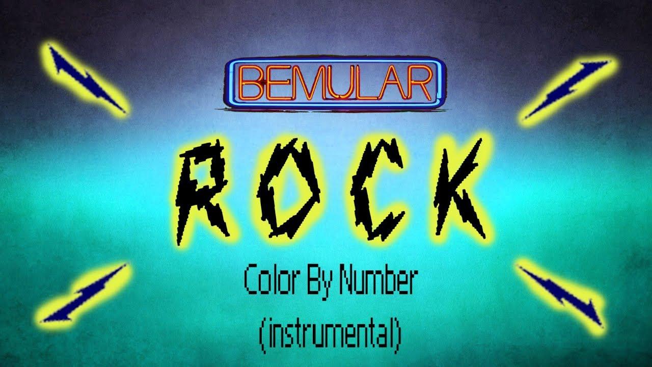 Bemular ROCK - Color By Number (instrumental) - YouTube