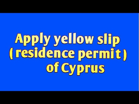 Cyprus  residence permit | yellow slip how to apply in detai