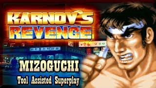 【TAS】KARNOV REVENGE / FIGHTING HISTORY DYNAMITE - MAKOTO MIZOGUCHI